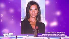 Touche pas à mon poste : Cyril recadre Karine Le Marchand
