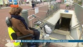 RTL INFO 19H : De nombreuses gares belges sont indaptées aux PMR