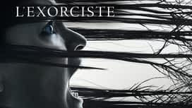 L'exorciste en replay