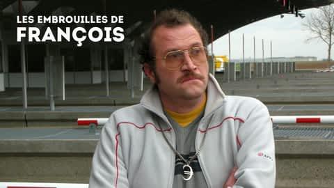 Les embrouilles de François en replay