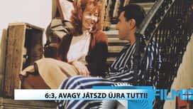 Vígjáték : 6:3, avagy játszd újra Tutti!