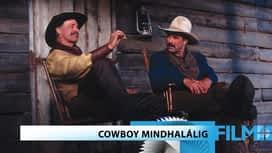 Történelmi / Dráma : Cowboy mindhalálig