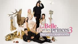 La Belle et ses princes presque charmants en replay