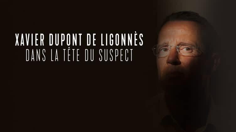 Xavier Dupont de Ligonnès: dans la tête du suspect