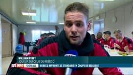 RTL INFO 19H : C'est le match de l'année pour Rebecq qui affronte le Standard ce soir