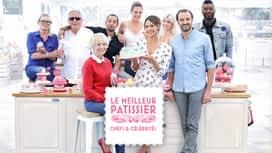 Le meilleur pâtissier - Chefs & célébrités en replay