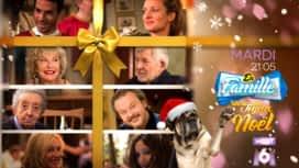 En famille : En Famille - Un si joyeux Noël mardi 17 décembre