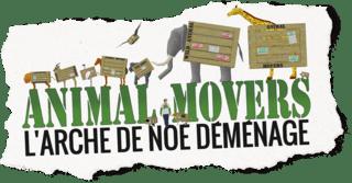 Animal Movers - L'Arche de Noé déménage