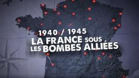La France sous les bombes alliées en replay