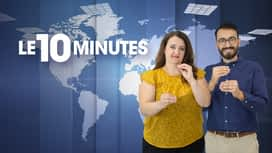 Le 10 Minutes en replay