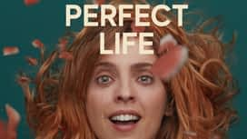 Perfect Life en replay