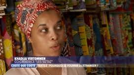 Coûte que coûte : Textile : Pourquoi se fournir à l'étranger ?