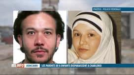 RTL INFO 19H : Mystérieuse disparition des parents de 6 enfants à Charleroi