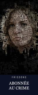Abonnée au crime