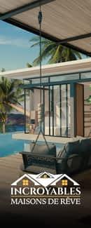 Incroyables maisons de rêve