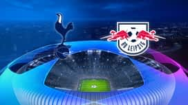 Champions League : 19/02: Tottenham - RB Leipzig