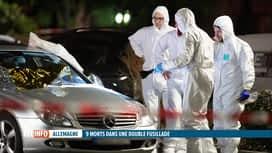 RTL INFO 19H : Allemagne: deux fusillades font onze morts près de Francfort