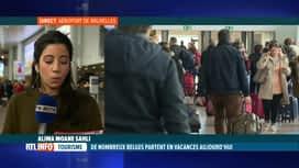RTL INFO 13H : Grosse affluence à Brussels Airport pour les départs en vacances