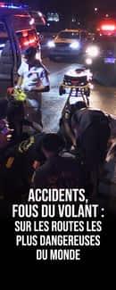 Accidents, fous du volant : sur les routes les plus dangereuses du monde