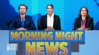 Les Morning Night News de Philippe Lacheau, Charlotte Gabris et Audrey Fleurot