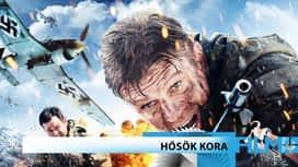 Akció / Kaland : Hősök kora