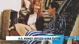 Vígjáték : 6:3 avagy, játszd újra Tutti