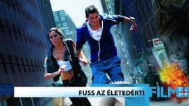 Akció / Kaland : Fuss az életedért!