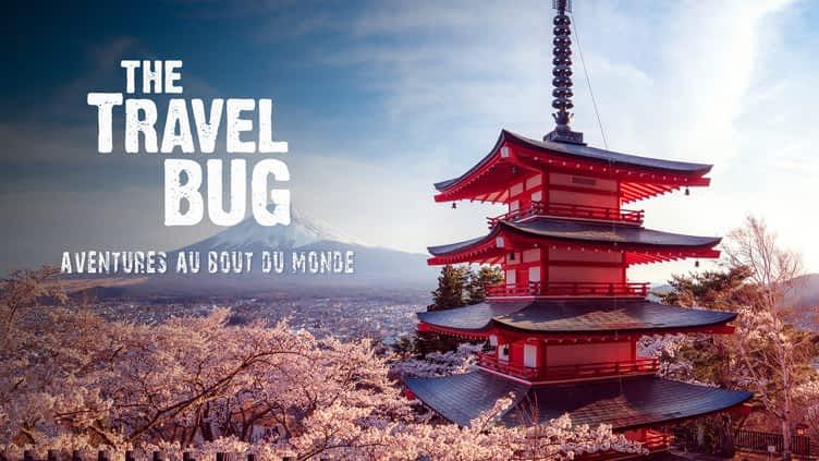 The travel bug : aventures au bout du monde