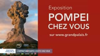 L'exposition Pompéi comme si vous y étiez !