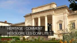 Héritage : comment résoudre les conflits ? en replay