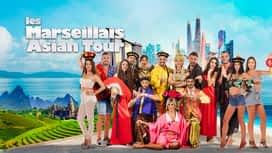 Les Marseillais : Asian Tour en replay