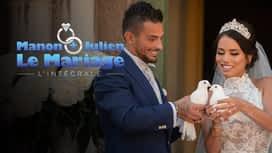 Manon + Julien : le mariage en replay
