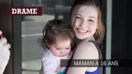 Maman à 16 ans en replay