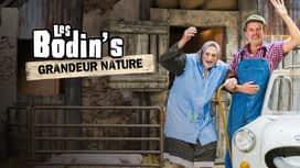 Les Bodin's grandeur nature en replay