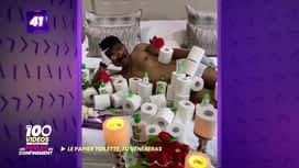 Les 100 vidéos - Spéciale les perles du confinement : Le papier toilette, tu vénéreras