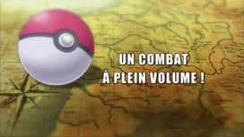 Pokemon : S19E22 Un combat à plein volume !