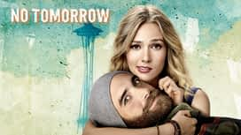 No Tomorrow en replay