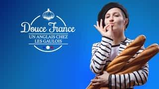 Douce France - Un Anglais chez les Gaulois