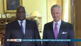 """RTL INFO 19H : Le roi Philippe exprime au Congo ses """"profonds regrets"""""""