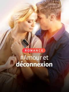 #Amour et déconnexion