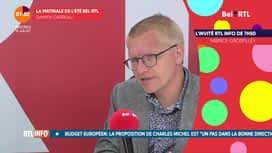 La matinale Bel RTL : Georges Gilkinet, chef de groupe ECOLO à la chambre