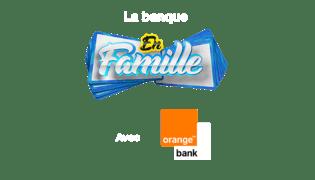 La banque en Famille avec Orange Bank