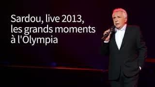 Sardou - live 2013 (grands moments à l'Olympia)