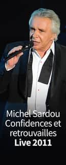 Michel Sardou - Confidences et retrouvailles - Liv