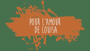 Pour l'amour de Louisa