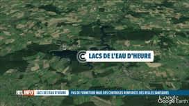 RTL INFO 19H : Intensification des contrôles Covid aux lacs de l'Eau d'Heure