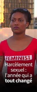 Harcèlement sexuel : l'année qui a tout changé