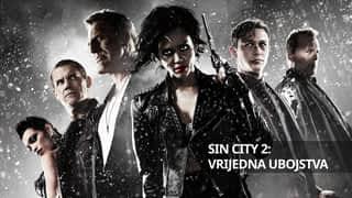 Sin City 2: Vrijedna ubojstva