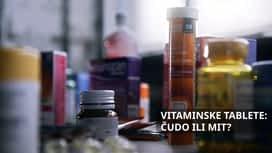 Vitaminske tablete - čudo ili mit? en replay
