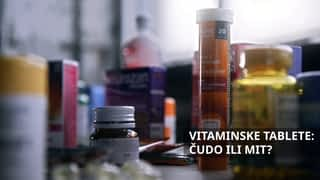 Vitaminske tablete - čudo ili mit?